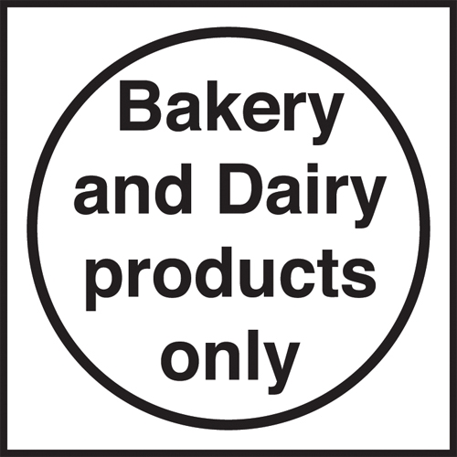 Bakery & Dairy Products Only  Self Adhesive Sign 100 x 100mm White