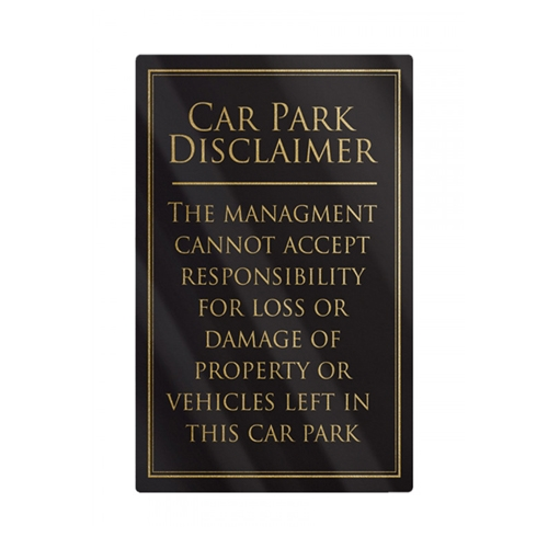 Mileta Rigid S/A Car Park Disclaimer Sign 260x170mm Black/Gold