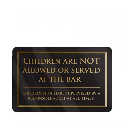 Mileta Rigid S/A Children Are Not Allowed At The Bar Sign 110x170mm Black/Gold