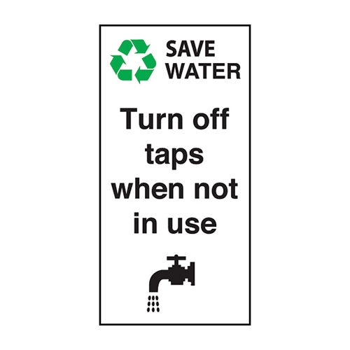Mileta Turn Off Taps When Not In Use  Self Adhesive Sign 100 x 50mm White