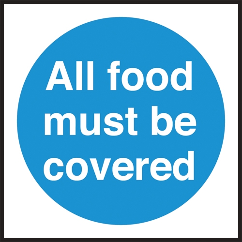 All Food Must Be Covered  Self Adhesive Sign 100 x 100mm Blue