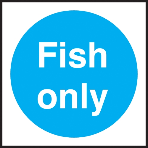 Fish Only  Self Adhesive Sign 100 x 100 Blue