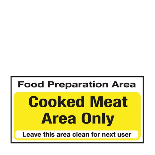 Cooked Meat Area Only  Self Adhesive Sign 100 x 200mm Yellow