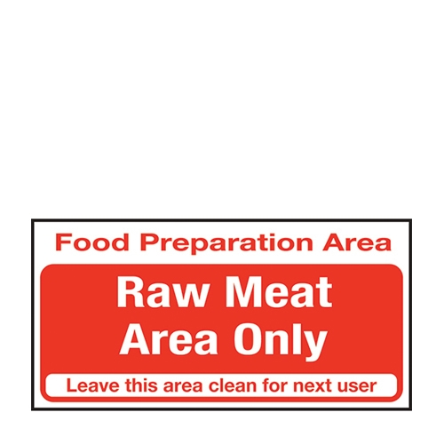 Raw Meat Area Only  Self Adhesive Sign 100 x 200mm Red