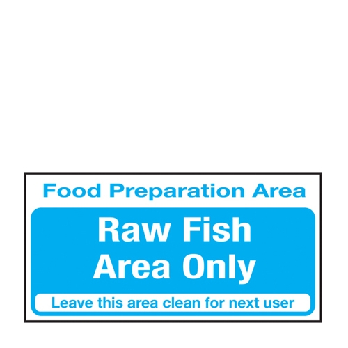 Raw Fish Area Only Self Adhesive Sign 100 x 200mm Blue
