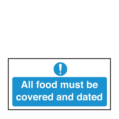 All Food Covered And Dated Self Adhesive Sign 100 x 200 mm Blue