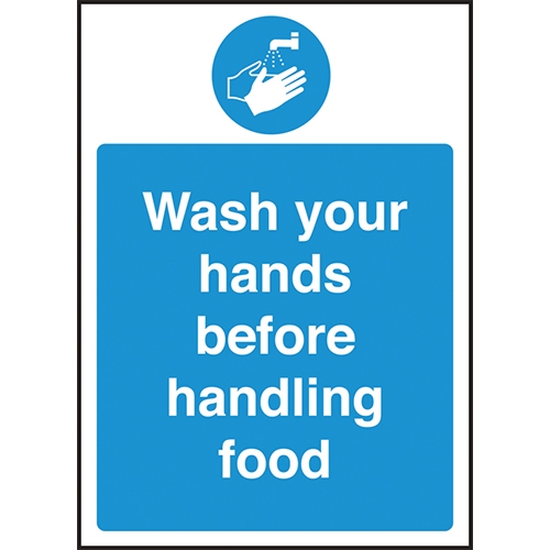 Wash Hands Before Handling Food  Self Adhesive Sign 300 x 200mm Blue