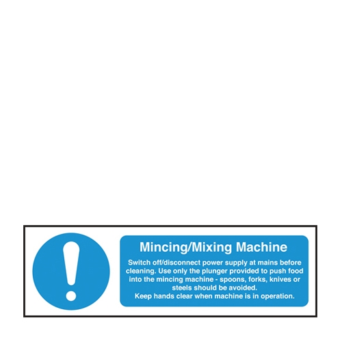 Mincing/Mixing Machine Notice  Self Adhesive Sign 100 x 300mm Blue