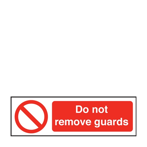 Do Not Remove Guards  Self Adhesive Sign 100 x 300mm Red