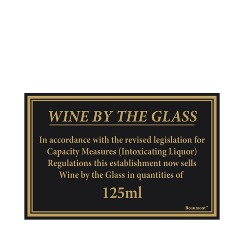 Beaumont Rigid S/A Wine By The Glass 125ml Sign 110x170mm Gold/Black