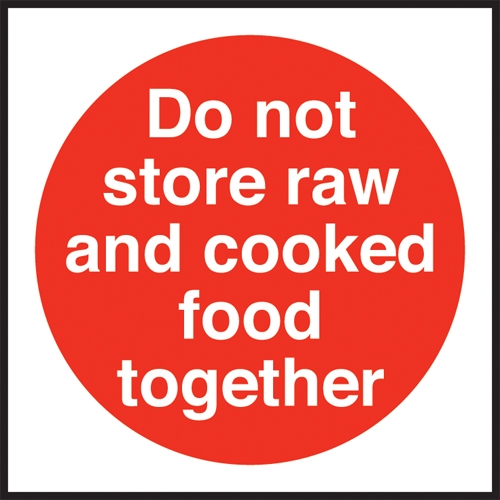 Do Not Store Raw & Cooked Meats  Self Adhesive Sign 100 x 100mm Red
